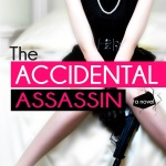The Accidental Assassin
