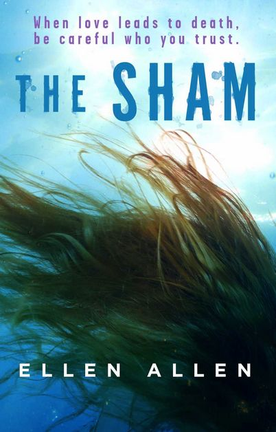 GIVEAWAY and EXCERPT: The Sham by Ellen Allen