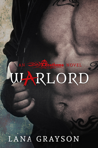 KINDLE GIVEAWAY and EXCERPT: Warlord by Lana Grayson
