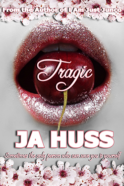 250TRAGIC_HUSS_COVER_fromauthor_text