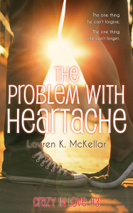 Cover Reveal: The Probelem With Heartache