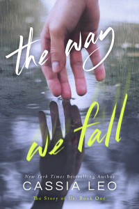 $25 Amazon GC GIVEAWAY and Cover Reveal: The Way We Fall by Cassia Leo