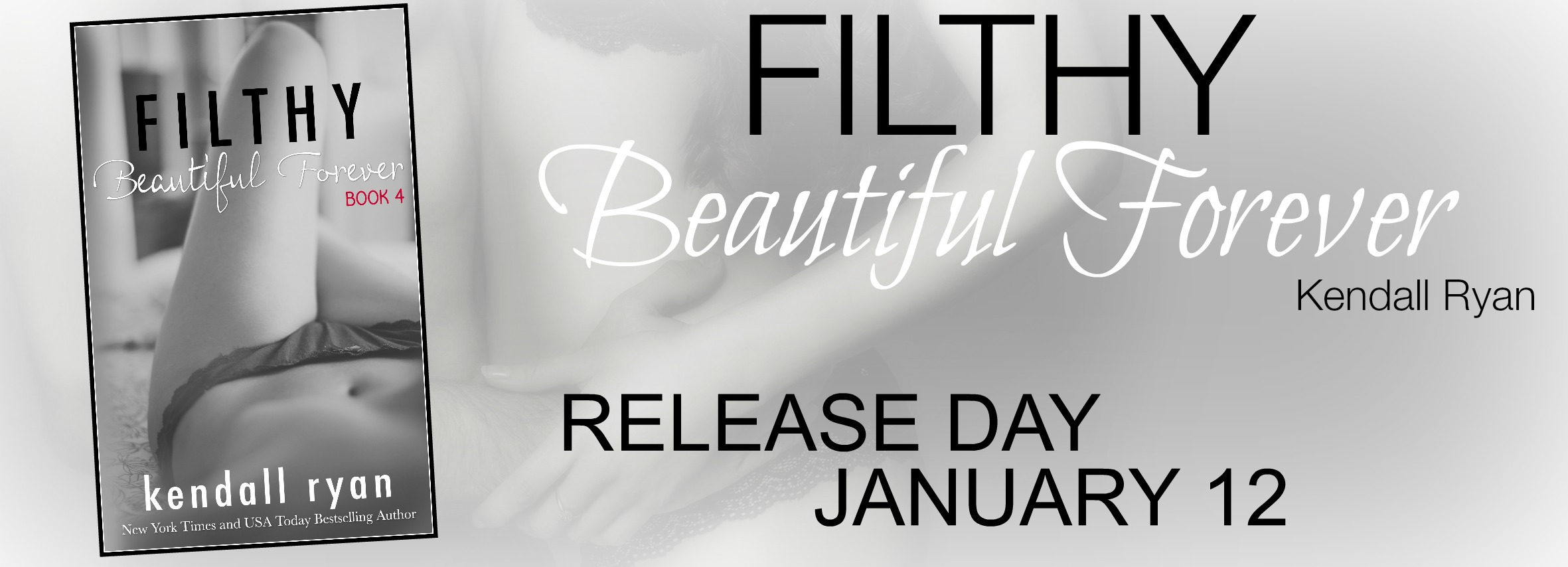 RELEASE DAY LAUNCH: Filthy Beautiful Forever by Kendall Ryan