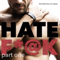 REVIEW: Hate F*@k:part one