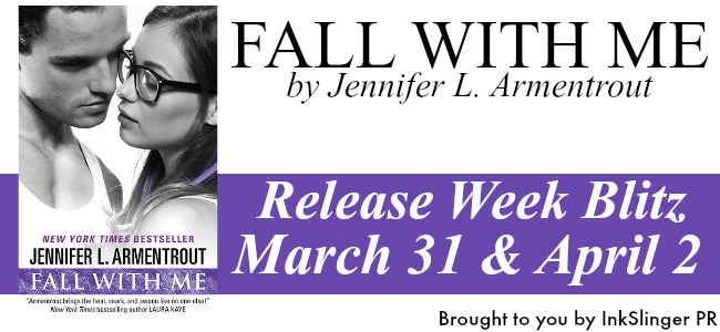 GIVEAWAY and Release Day Blitz for Fall With Me by Jennifer Armentrout