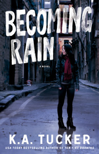 GIVEAWAY & Release Day: Becoming Rain by K.A. Tucker