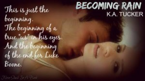 becoming rain teaser