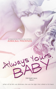 GIVEAWAY and EXCERPT from Always Yours, Baby