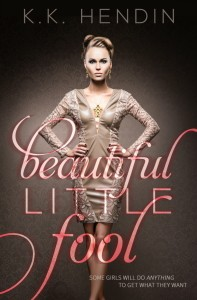 Giveaway and Exceprt: Beautiful Little Fool by K.K. Hendin