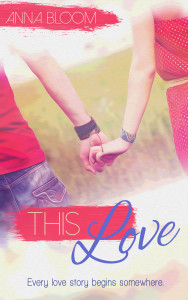 GIVEAWAY and Excerpt:This Love by Anna Bloom