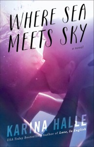 SALE ALERT! Where Sea Meets Sky by Karina Halle