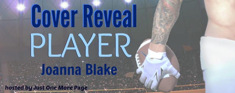 Cover Reveal: Player by Joanna Blake