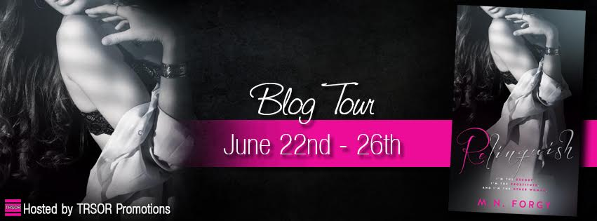 Kindle GIVEAWAY and TOUR REVIEW: Relinquish by M.N. Forgy