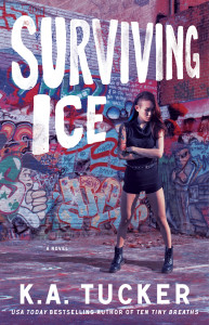 Signed Paperback GIVEAWAY and Release Day Blitz for KA Tucker's Surviving Ice