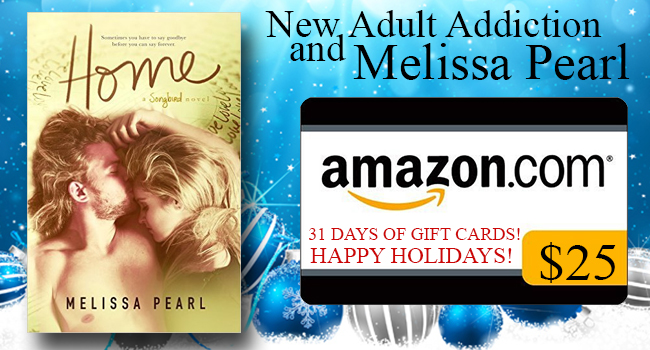$25 GIVEAWAY- Home by Melissa Pearl