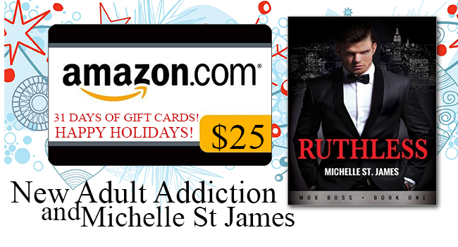$25 GIVEAWAY- Ruthless by Michelle St James