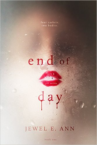 $25 GIVEAWAY- End of Day by Jewel E. Ann