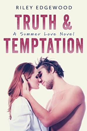 $25 GIVEAWAY-Truth & Temptation By Riley Edgewood