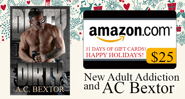$25 and 2 Signed Paperbacks (US Only) GIVEAWAY- Dirty by A.C. Bextor