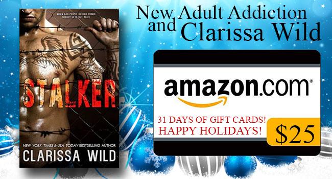$25 GIVEAWAY- Stalker by Clarissa Wild