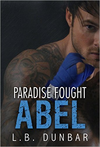 $10 GIVEAWAY and a SIGNED Paperback of Paradise Fought: Abel By L.B. Dunbar