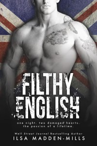 Happy Release Day Ilsa Madden-Mills on Filthy English