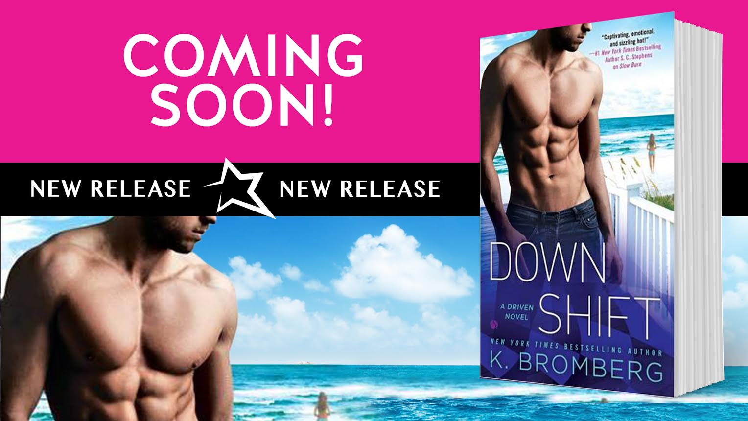 EXCERPT: Down Shift by K. Bromberg