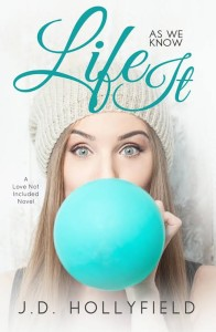 Excerpt: Life As We Know It by J.D. Hollyfield