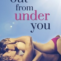 BLITZ: Out From Under You by Sophie Swift (With Giveaway)