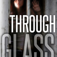 GIVEAWAY and REVIEW: Through Glass by Rebecca Ethington