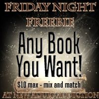 FRIDAY NIGHT FREEBIE: $10 MIX AND MATCH – Any book you want!