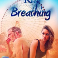 RELEASE DAY BLITZ: Keep Breathing by Alexia Purdy