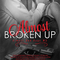 GIVEAWAY and COVER REVEAL: Almost Broken Up by A.O. Peart