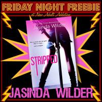 FRIDAY NIGHT FREEBIE: Signed copy of Stripped by Jasinda Wilder