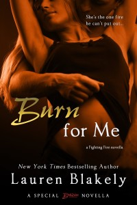 Release Day Launch and GIVEAWAY: Burn for Me by Lauren Blakely