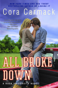 Release Day Launch, Excerpt and GIVEAWAY! All Broke Down by Cora Carmack