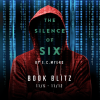 GIVEAWAY and VIDEO GUEST POST: The Silence of SixbyE.C. Myers