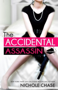 GIVEAWAY and Release Day: The Accidental Assassin by Nichole Chase