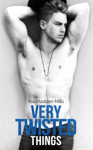 COVER REVEAL: Very Twisted Things by Ilsa Madden-Mills