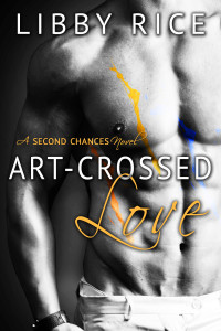 Release Day Launch and Giveaway! Art-Crossed Love By Libby Rice
