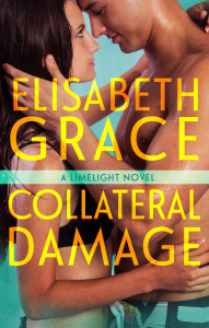 GIVEAWAY, Cover Reveal and Excerpt: Collateral Damage by Elisabeth Grace