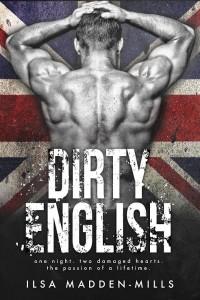 Blog Tour: Dirty English by Ilsa Madden-Mills