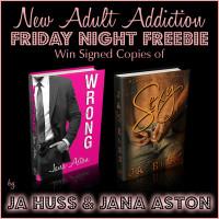 FRIDAY NIGHT FREEBIE: Wrong by Jana Aston & Sexy by JA Huss