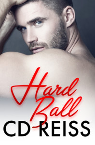 Hard Ball by CD Reiss…RELEASES TODAY