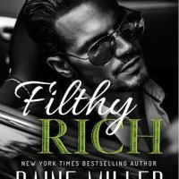 Filthy Rich is LIVE! Happy Release Day, Raine Miller